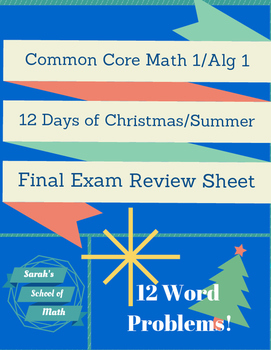 Common Core Math 1/Alg 1: 12 Days of Christmas/Summer! Fin