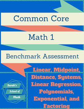 Common Core Math 1 Benchmark Assessment