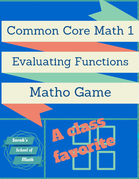 Common Core Math 1: Evaluating Functions Matho Game