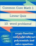Common Core Math 1 Linear Quiz (word problems)