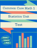 Common Core Math 1: Statistics Unit Test