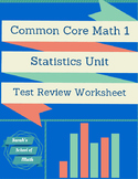 Common Core Math 1: Statistics Unit Test Review
