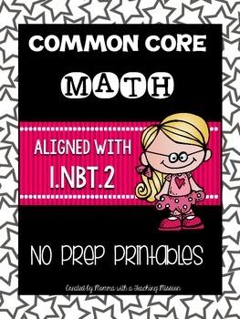 Common Core Math 1.NBT.2 No Prep Printables