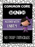 Common Core Math 1.NBT.4 No Prep Printables