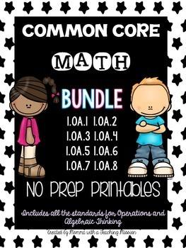 Common Core Bundle 1.OA No Prep Printables Operations and Algebraic Thinking