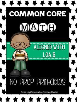 Common Core Math 1.OA.5 No Prep Printables