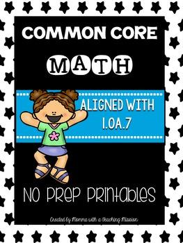 Common Core Math 1.OA.7 No Prep Printables