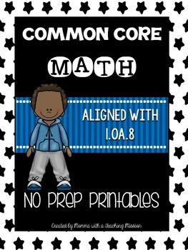 Common Core Math 1.OA.8 No Prep Printables