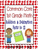 Common Core Math - 1st Grade - Addition and Subtraction to 12 (Part 4)