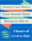 Common Core Math 2 Exam Review Game-Minute to Win it!