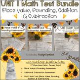Place Value, Rounding, Addition, Subtraction Test Bundle {UNIT 1}
