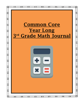 Common Core Math 3rd Grade Year Long Journal (With Student