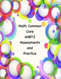 Common Core Math 4NBT2 Assessments and Practice