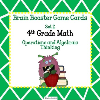4th Gd. Math Brain Booster Game/Task Cards Op. & Al. Think