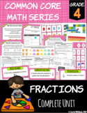 Common Core Math: 4th Grade Fractions Complete Set