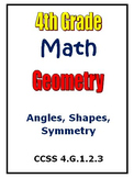 Common Core Math 4th Grade Geometry Activities Angles Shapes Symmetry (4.G)