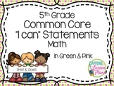 Common Core Math 5th Grade I can statement signs (green & pink)