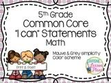 Common Core Math 5th Grade I can statement signs (grey & mauve)