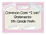 Common Core Math 5th Grade I can statement signs (pastel chevron)
