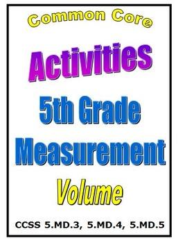 Common Core Math 5th Grade Measurement Activities (5.MD.3,4,5) Volume