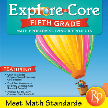 Common Core Math Activities for Fifth Grade: Explore the Core