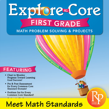 Common Core Math Activities for First Grade: Explore the Core