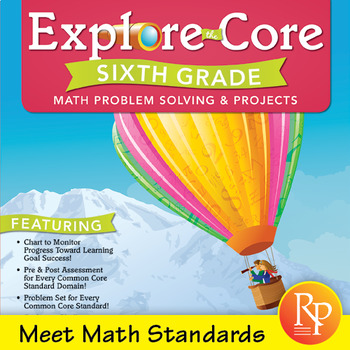 Common Core Math Activities for Sixth Grade: Explore the Core