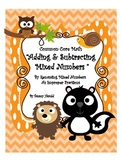Common Core Math Adding and Subtracting Mixed Numbers