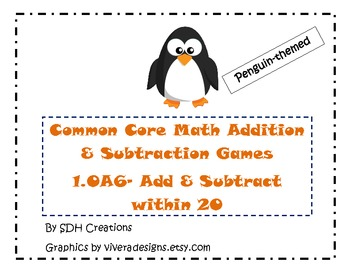 Common Core Math Addition & Subtraction Games (1.OA6): Penguin Themed