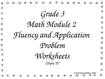 Common Core Math Application Problems, Grade 3, Module 2, Topic D