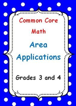 Common Core Math Area Applications Grades 3 and 4