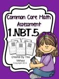 Common Core Math Assessment 1.NBT.5
