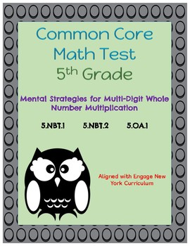 Common Core Math Assessment - 5th Grade  (Module 2 Topic A)