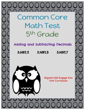 Common Core Math Assessment - 5th Grade (Module 1 Topic D)