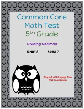 Common Core Math Assessment - 5th Grade (Module 1 Topic F)