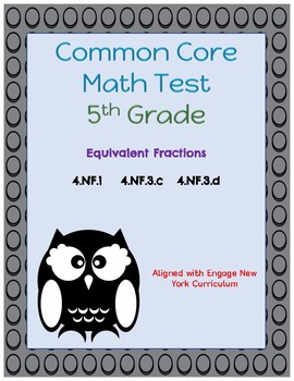 Common Core Math Assessment - 5th Grade (Module 3  Topic A)