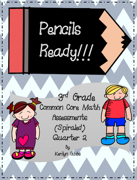 Common Core Math Assessments 3rd Grade Weeks 9-18