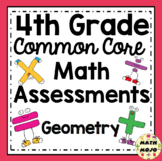Common Core Math Assessments - 4th Grade Geometry