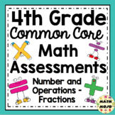 4th Grade Math Assessments: Common Core Number and Operations - Fractions