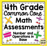 4th Grade Math Assessments: Common Core Number and Operations in Base Ten