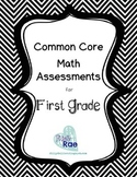 Common Core Math Assessments Bundle First Grade