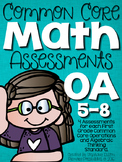 Common Core Math Assessments- First Grade OA (1.OA.5, 1.OA.6, 1.OA.7, 1.OA.8)