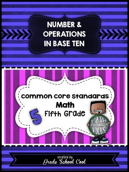 Common Core Math Assessments Grade 5 (Number & Operations in Base Ten)