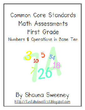 Common Core Math Assessments- Numbers & Operations in Base Ten- FIRST GRADE