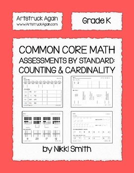 Common Core Math Assessments by Standard: Counting & Cardinality (Kindergarten)