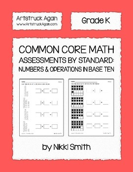 Common Core Math Assessments by Standard: Numbers & Operations in Base Ten (K)