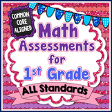 Common Core Math Assessments {1st Grade}