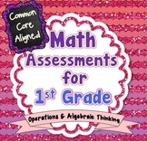 Common Core Math Assessments for 1st Grade - Operations an