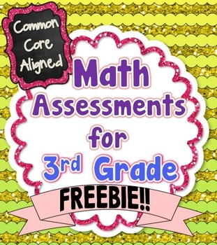Math Assessments for 3rd Grade - FREEBIE