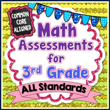 common core math assessments 3rd grade by beth kelly tpt. Black Bedroom Furniture Sets. Home Design Ideas